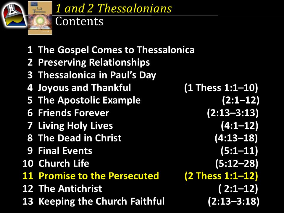 1 The Gospel Comes to Thessalonica 2 Preserving Relationships 3 Thessalonica in Paul's Day 4 Joyous and Thankful (1 Thess 1:1–10) 5 The Apostolic Exam