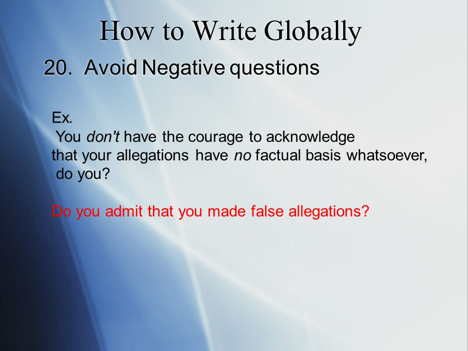 How to Write Globally 20. Avoid Negative questions Ex.