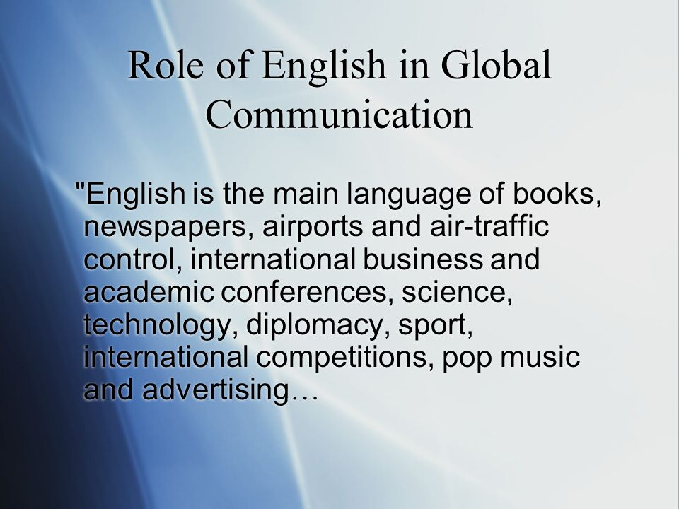Role of English in Global Communication