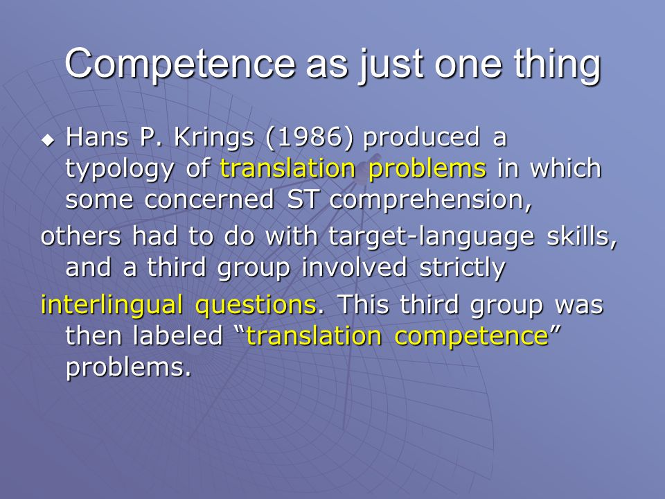 Competence as just one thing  Hans P.