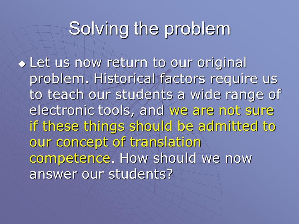 Solving the problem  Let us now return to our original problem.