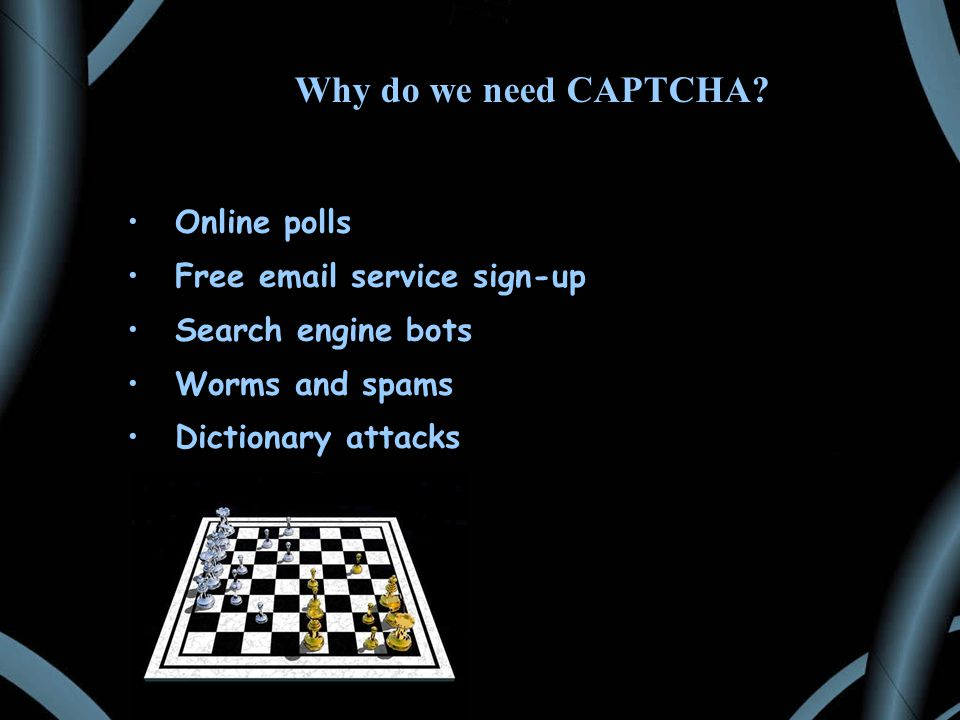 Why do we need CAPTCHA.