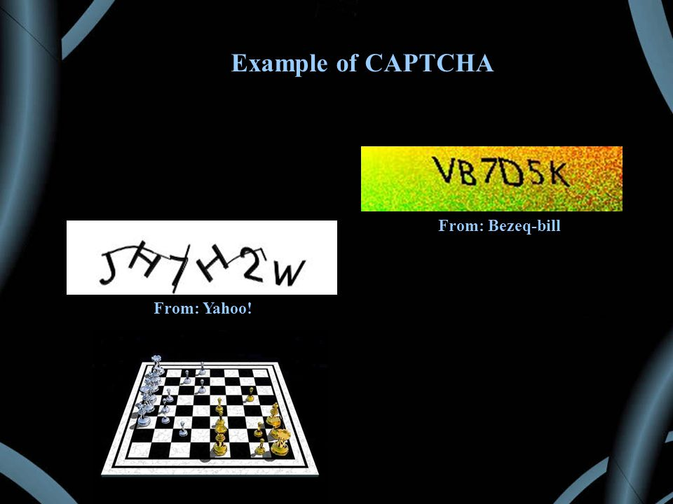 Example of CAPTCHA From: Bezeq-bill From: Yahoo!