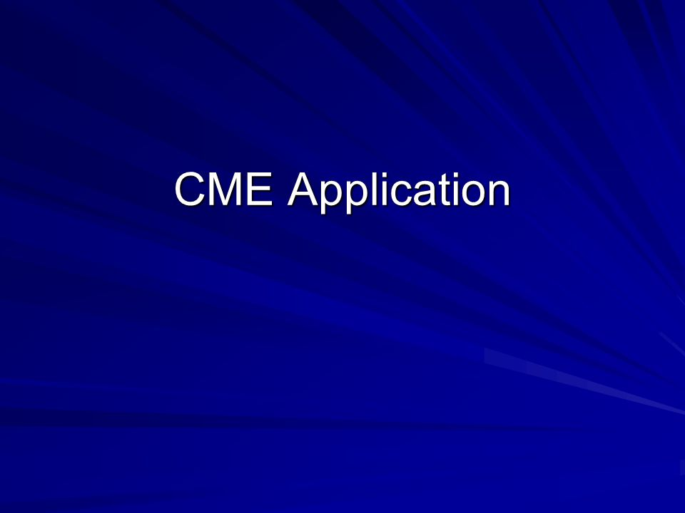CME Application