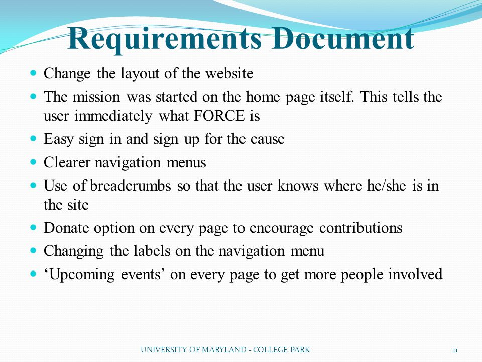 Requirements Document Change the layout of the website The mission was started on the home page itself.