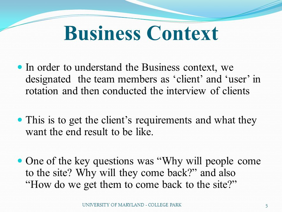 Client Interview Questions: What are the short term and mid term goals.