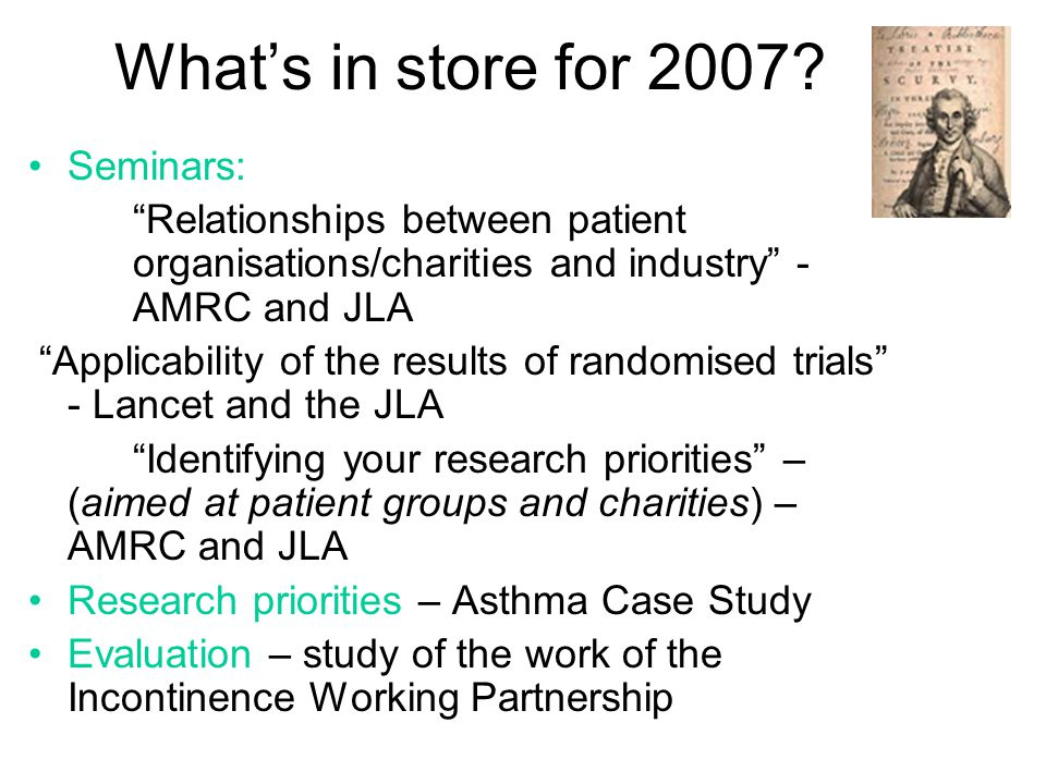 The James Lind Alliance: the wider context of Patient Involvement in Medical Research Dr Sophie Petit-Zeman Association of Medical Research Charities NICE Conference: 7 th December 2006