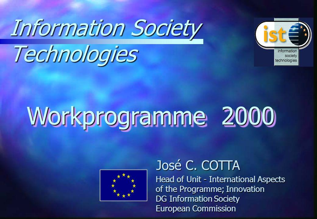Information Society Technologies Workprogramme 2000 José C.