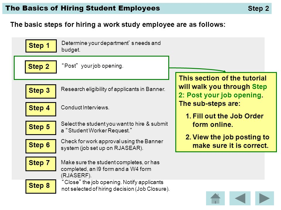 The Basics of Hiring Student Employees What is posting a job opening.