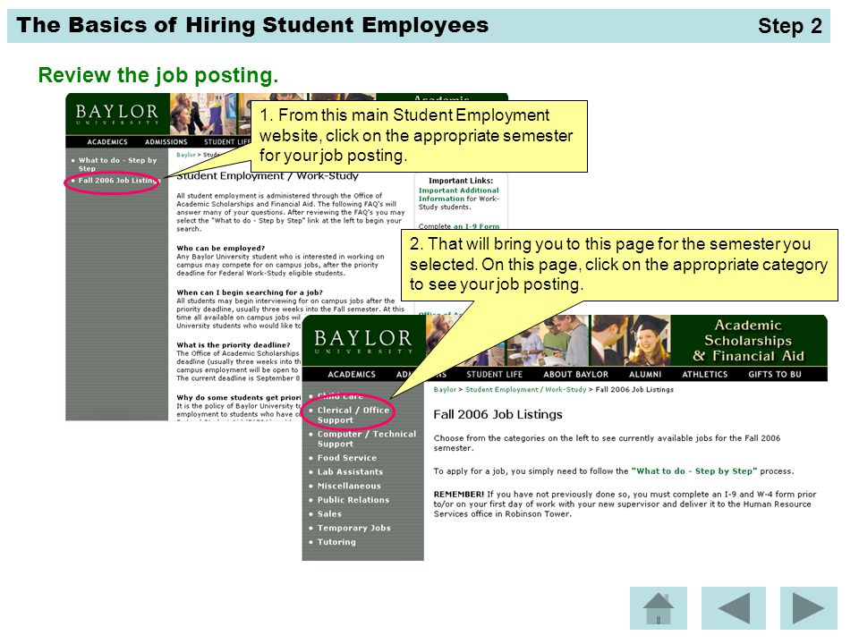 The Basics of Hiring Student Employees Review the job posting.