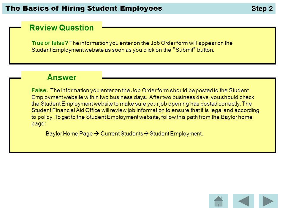 The Basics of Hiring Student Employees False.