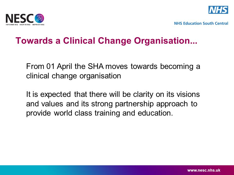 Towards a Clinical Change Organisation...