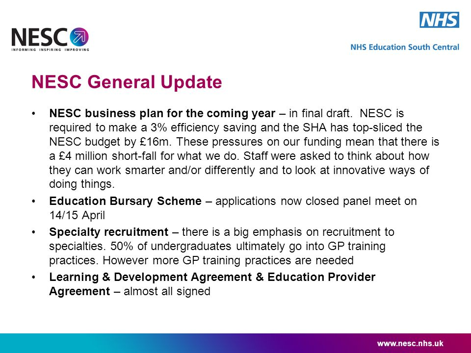 NESC General Update NESC business plan for the coming year – in final draft.