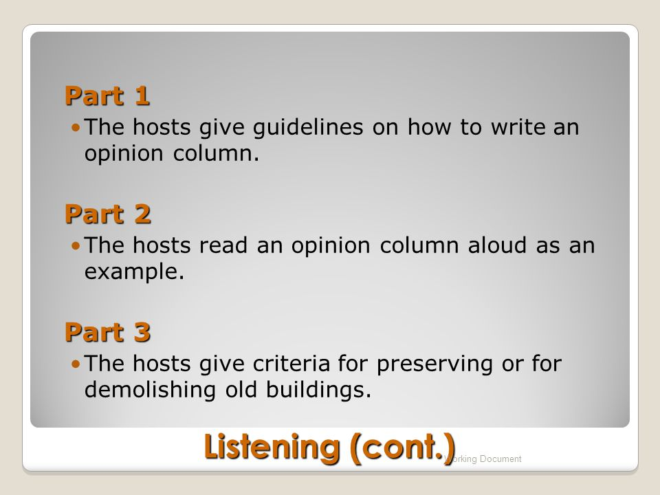 Part 1 The hosts give guidelines on how to write an opinion column.