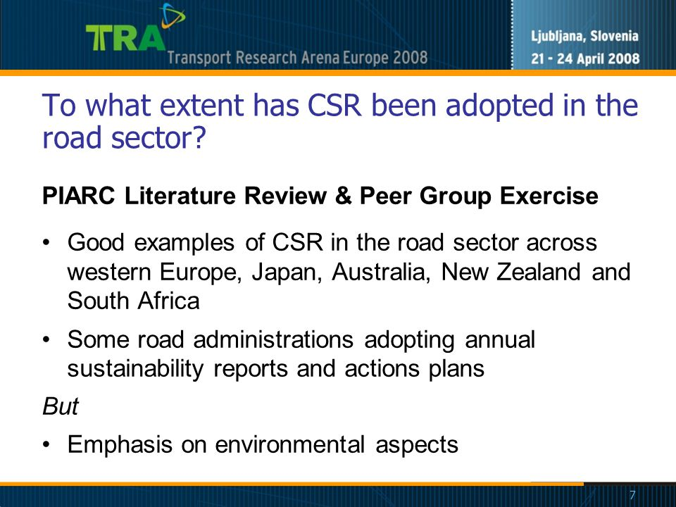 7 To what extent has CSR been adopted in the road sector.