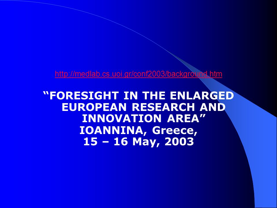 The Ioannina Manifesto for the Knowledge Based Societies of an Enlarged Europe