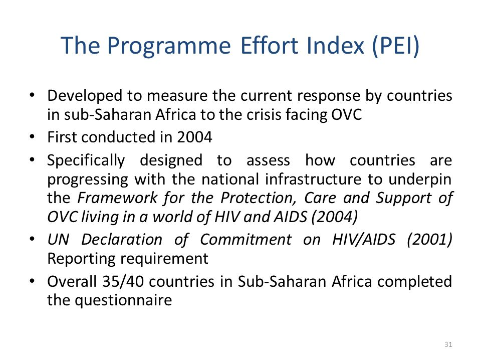 41 The Index Questionnaire: 8 components ComponentThe questions related to this component explore National Situation AnalysisWhether country has investigated the situation of OVC made vulnerable by HIV & AIDS &, if so, the nature of that research.