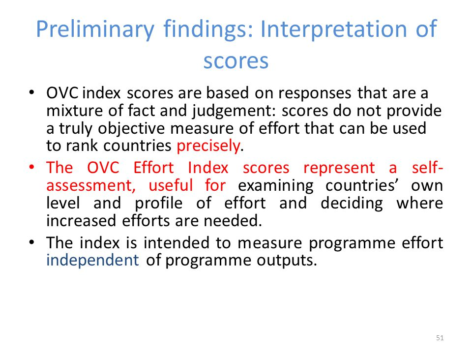 261 Progress in conducting monitoring and evaluation of the national response to OVC