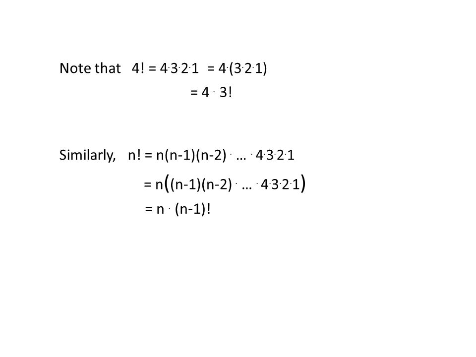 Note that 4. = 4. 3. 2. 1 = 4. (3. 2. 1) = 4.