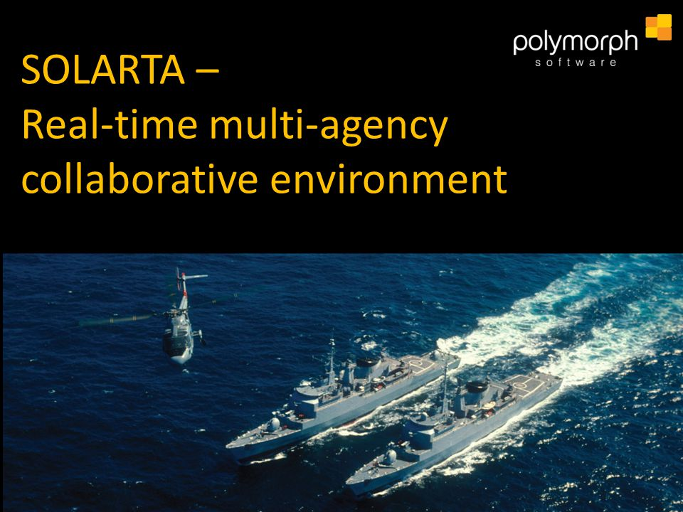 SOLARTA – Real-time multi-agency collaborative environment