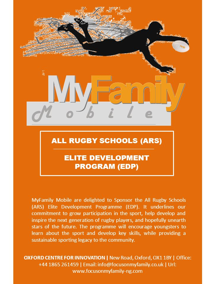 ALL RUGBY SCHOOLS (ARS) ELITE DEVELOPMENT PROGRAM (EDP) MyFamily Mobile are delighted to Sponsor the All Rugby Schools (ARS) Elite Development Programme (EDP).