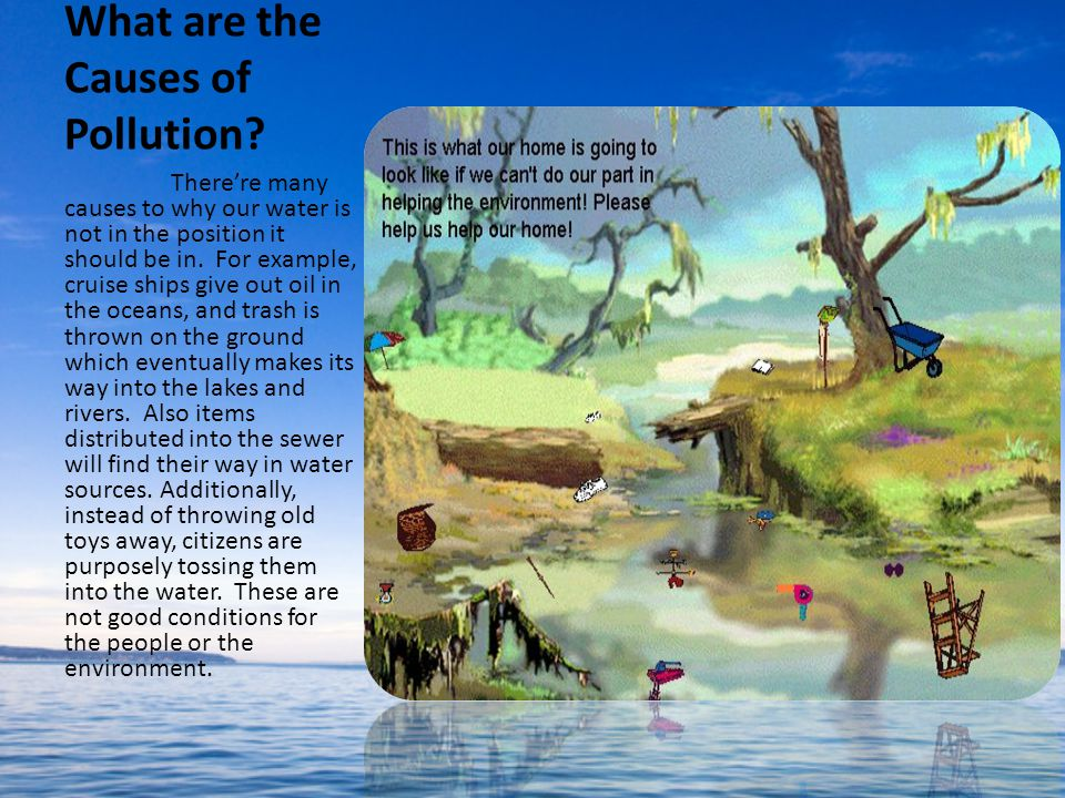 Pollution In Our Water Sources Earth Day By: Carolanne