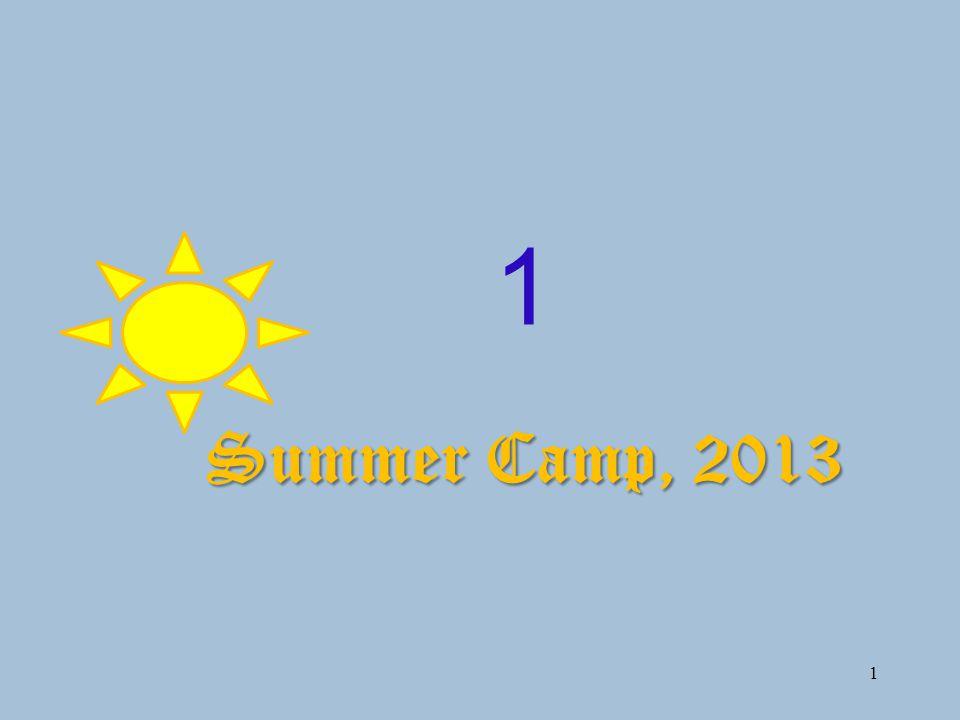 1 1 Summer Camp, 2013