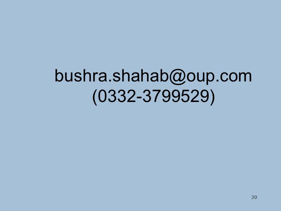 30 bushra.shahab@oup.com (0332-3799529)