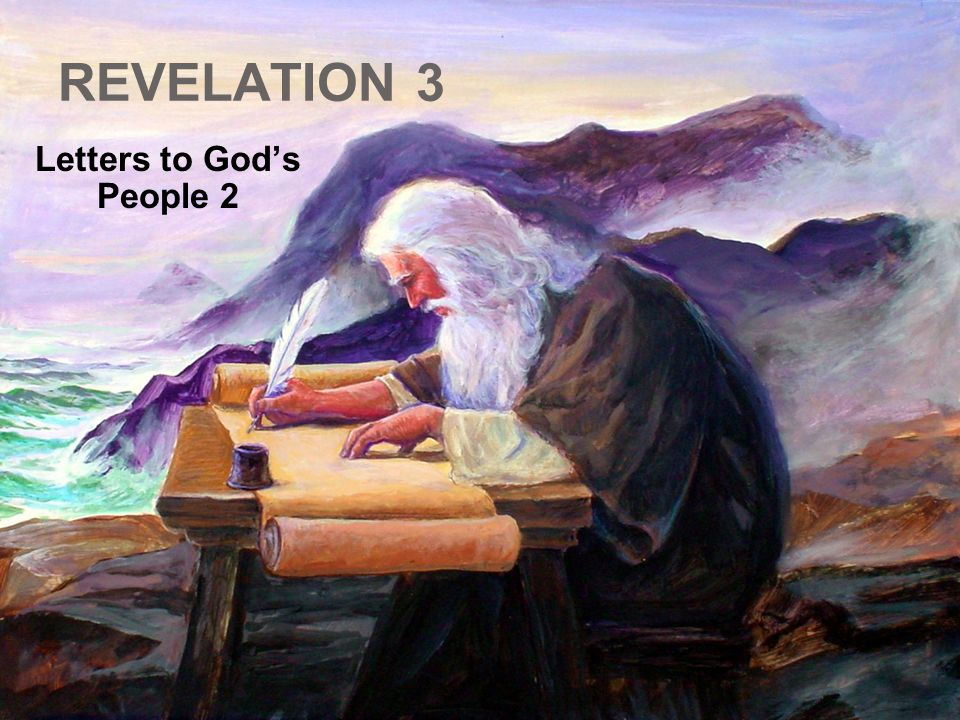 REVELATION 3 Letters to God's People 2
