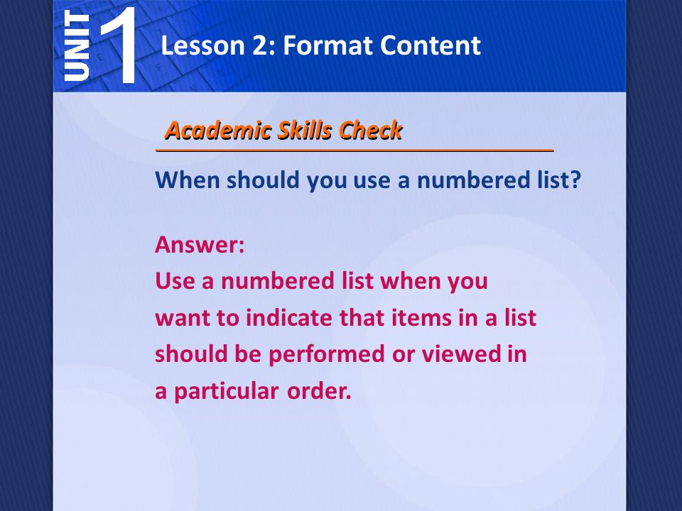 When should you use a numbered list.