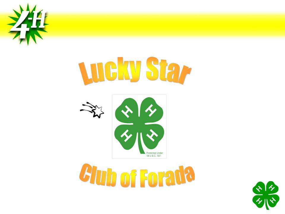 Lucky Star 4-H Welcomes… Kevin Brezina Troy Schlosser Jill O'Brien