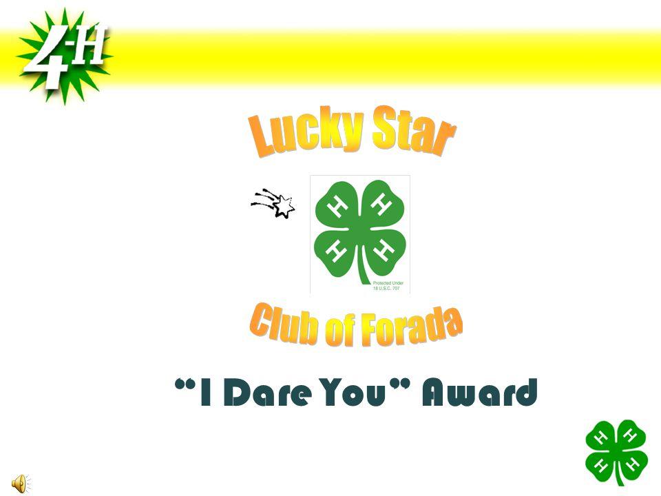 I Dare You Award
