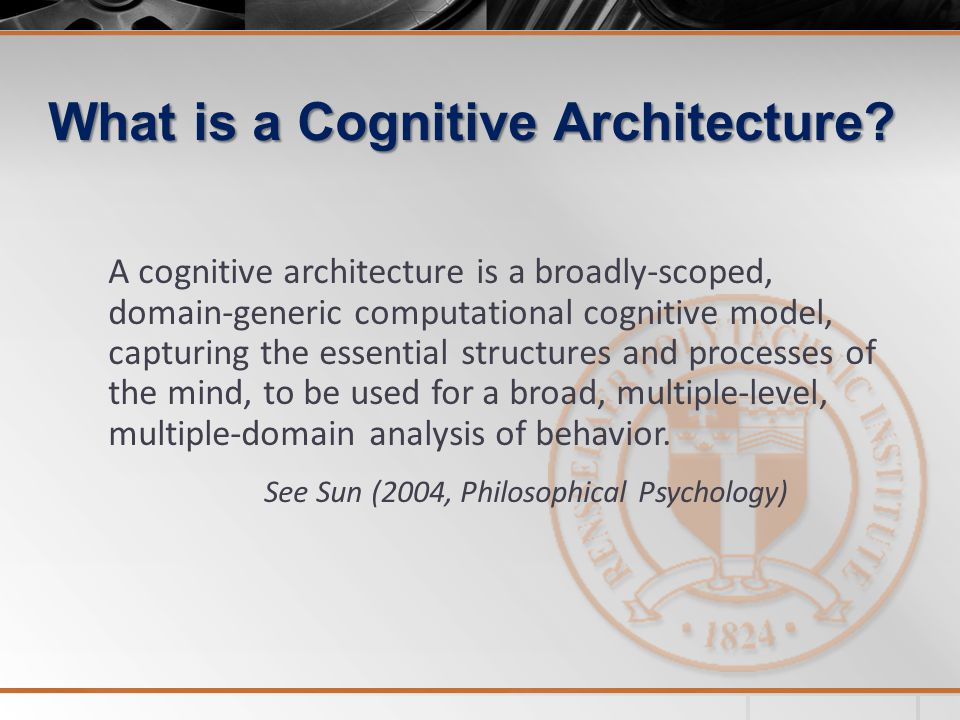 What is a Cognitive Architecture.