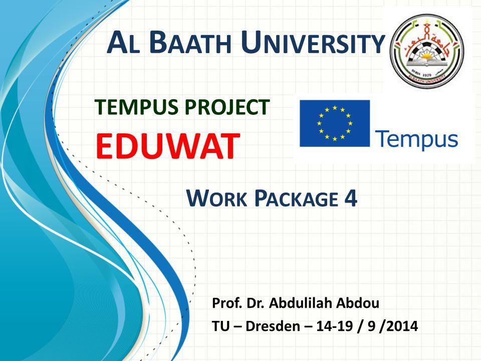 TEMPUS PROJECT EDUWAT W ORK P ACKAGE 4 Prof. Dr.