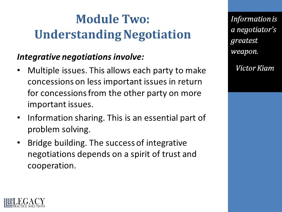 Adapting the Process for Smaller Negotiations Separate the people from the problem.
