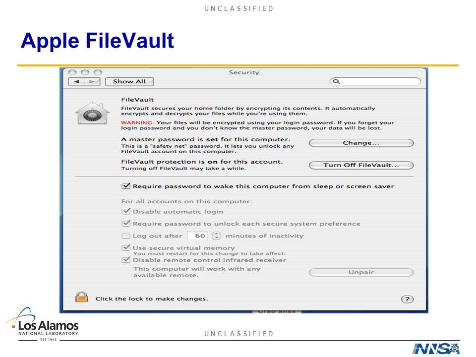 U N C L A S S I F I E D Apple FileVault