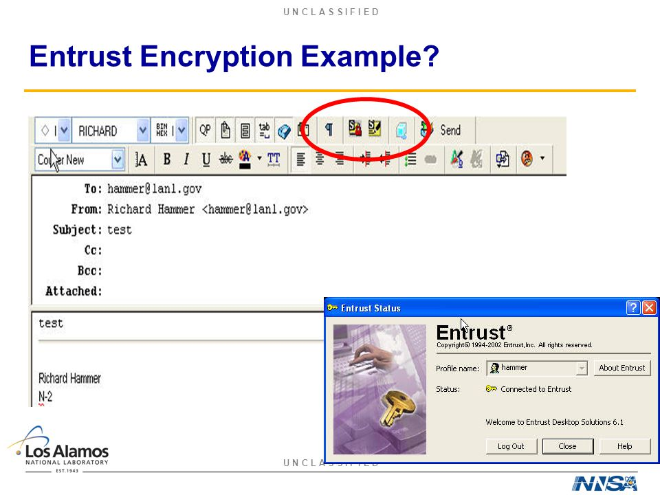 U N C L A S S I F I E D Entrust Encryption Example