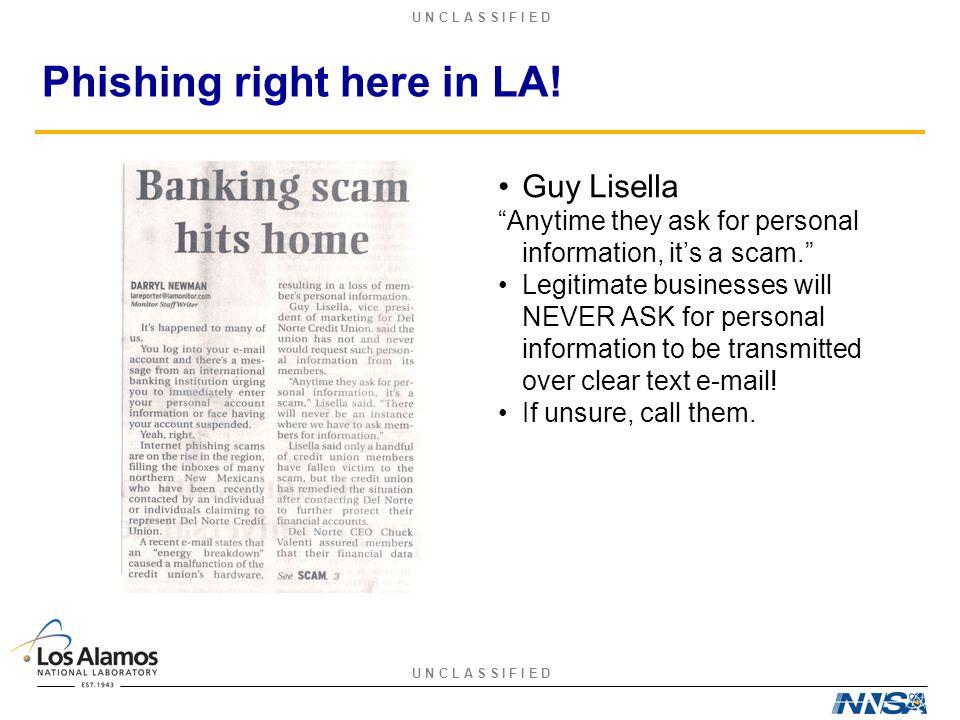 U N C L A S S I F I E D Phishing right here in LA.