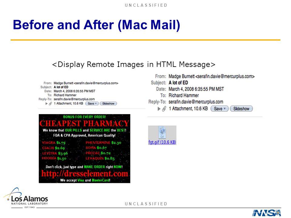 U N C L A S S I F I E D Before and After (Mac Mail)