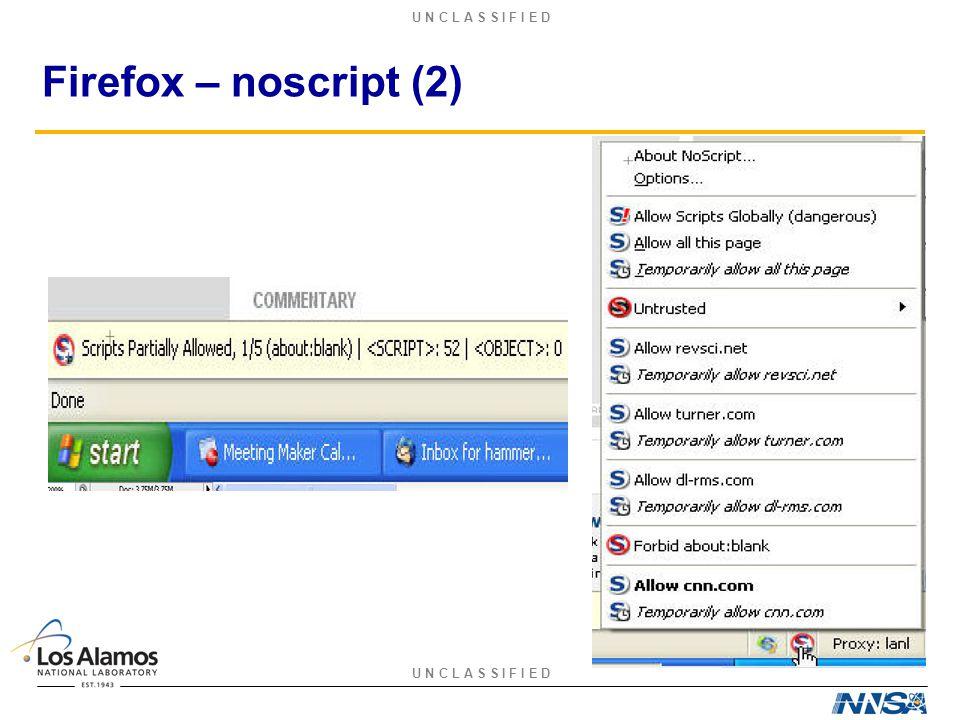 U N C L A S S I F I E D Firefox – noscript (2)