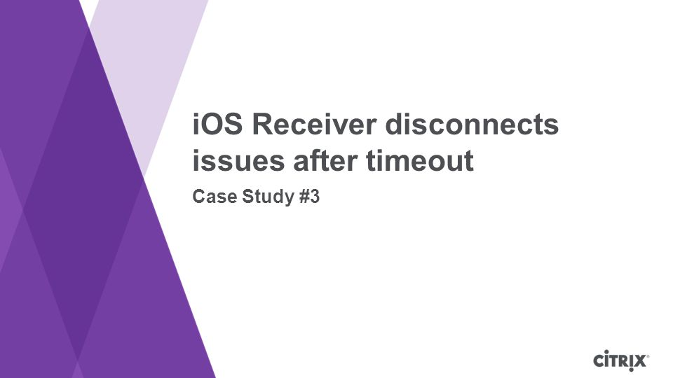 iOS Receiver disconnects issues after timeout Case Study #3