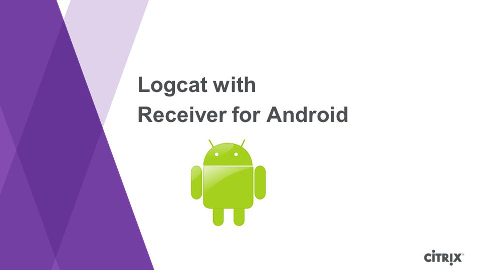 Logcat with Receiver for Android