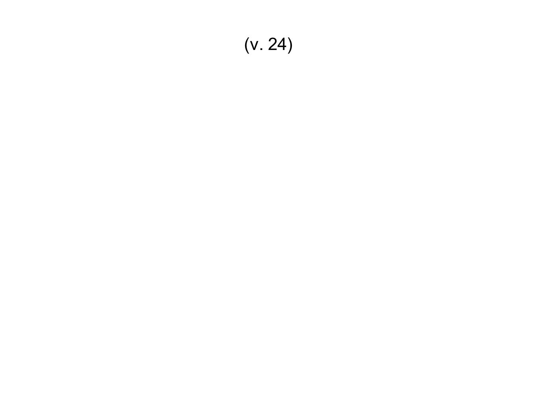 (v. 24)