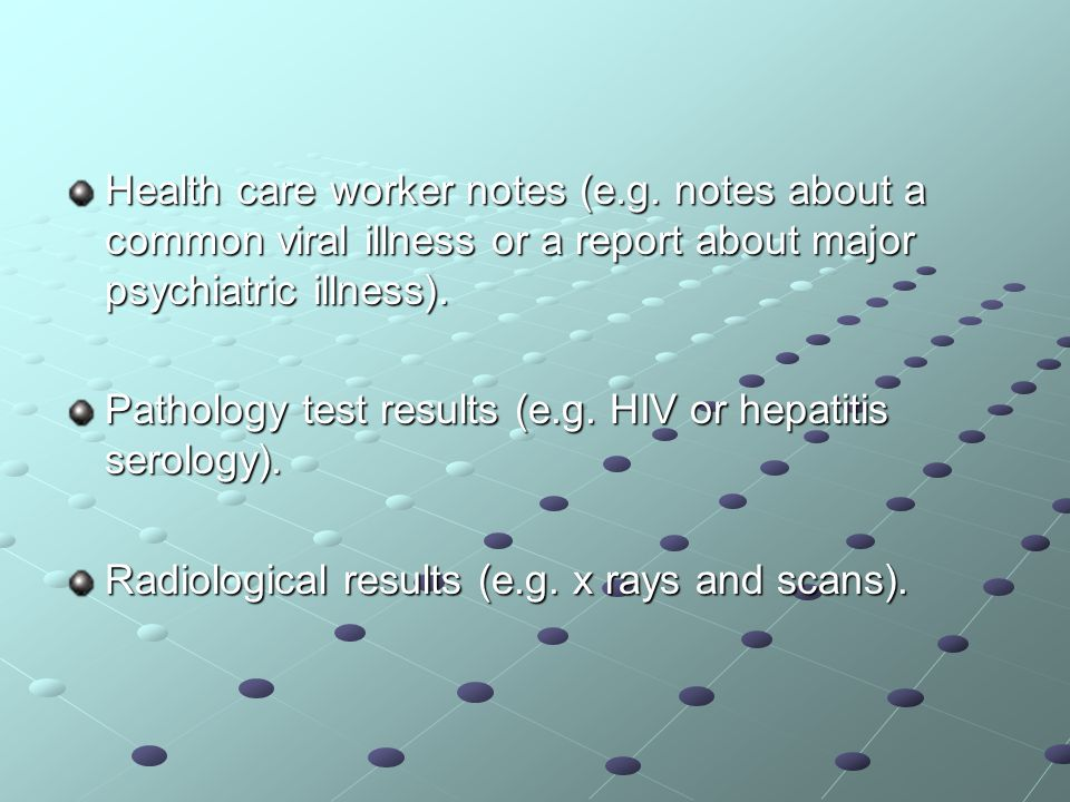 Health care worker notes (e.g.