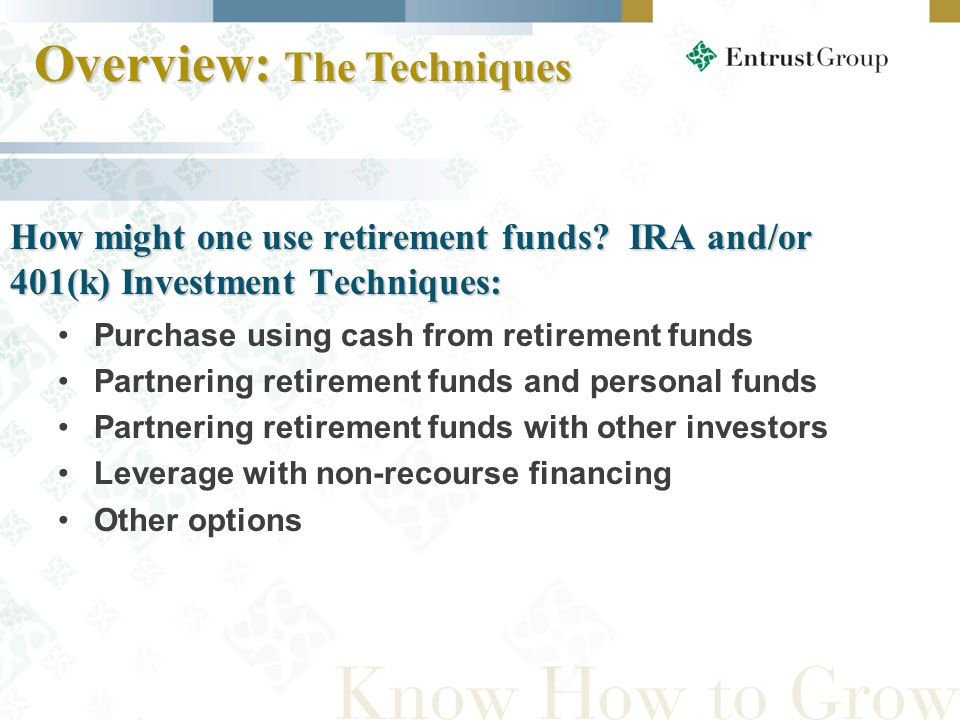 How might one use retirement funds.
