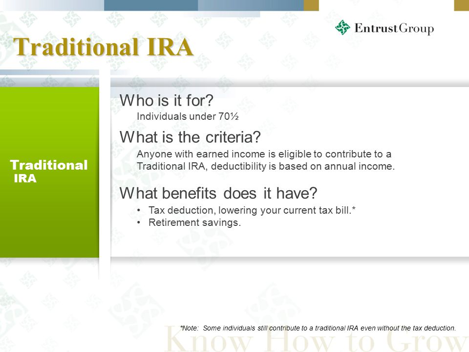 14 Traditional IRA Tax deduction, lowering your current tax bill.* Retirement savings.