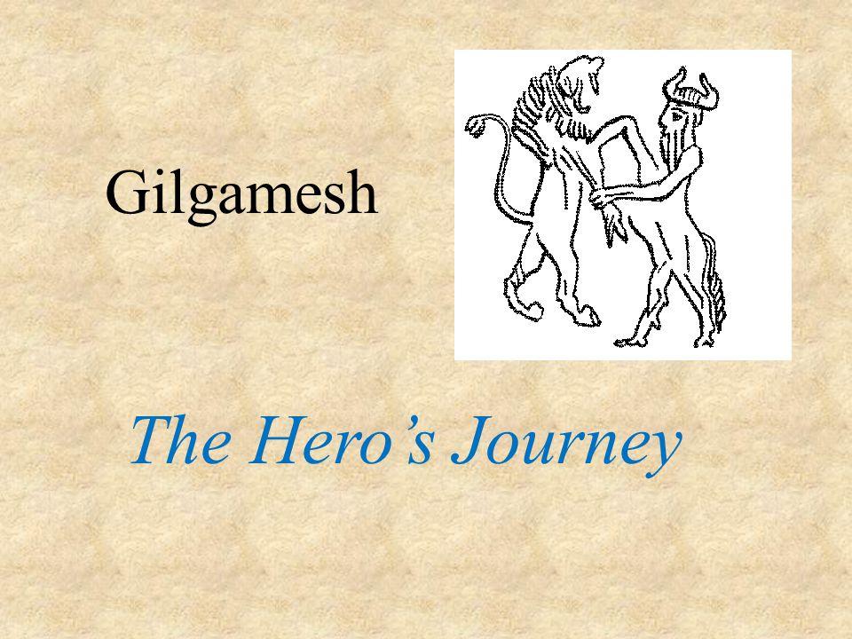 Gilgamesh The Hero's Journey