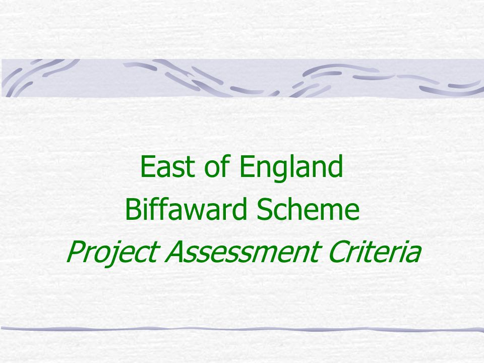 East of England Biffaward Scheme Project Assessment Criteria