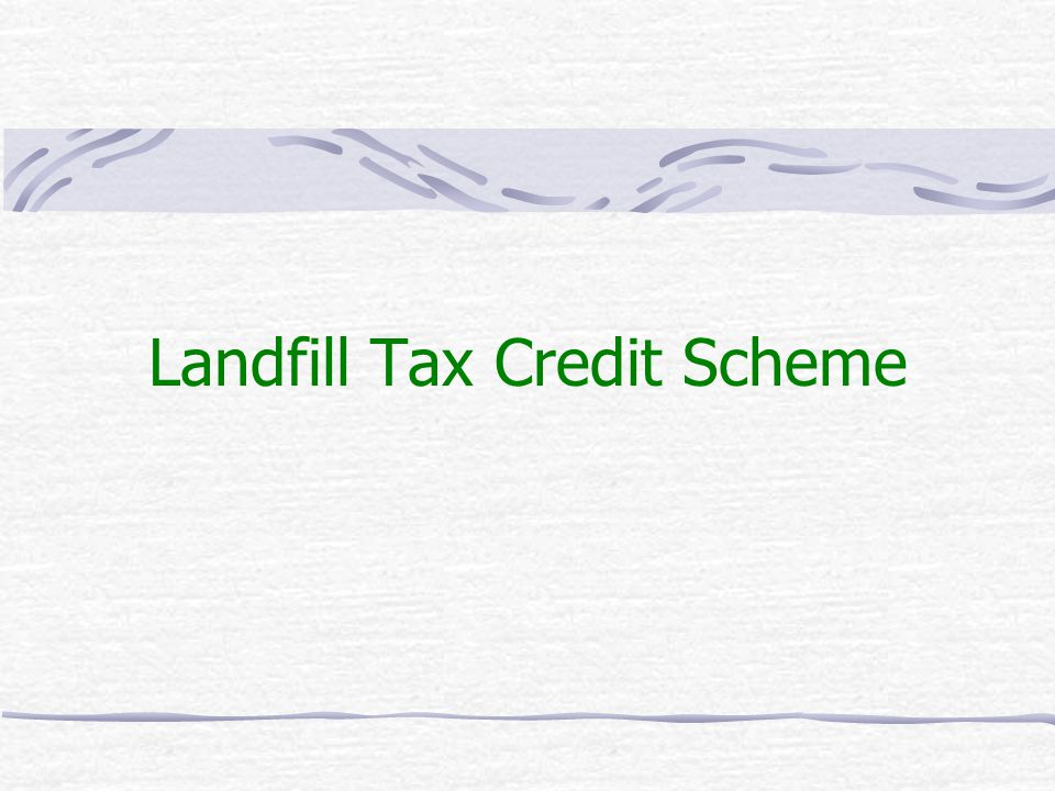 Landfill Tax Credit Scheme
