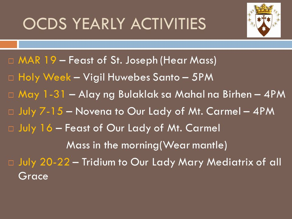 OCDS YEARLY ACTIVITIES  MAR 19 – Feast of St.